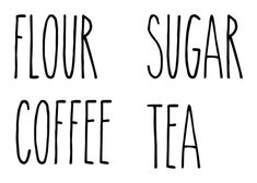 Set of 4 Rae Dunn Inspired Canister Labels Vinyl Stickers - Kitchen Flour Sugar Tea Coffee Farmhouse - Die Cut Decals Kitchen Labels, Kitchen Canisters, Pantry Labels, Tea And Coffee Canisters, Ray Dunn, Kitchen Decals, Chill, Mason Jar Crafts, Glass Containers