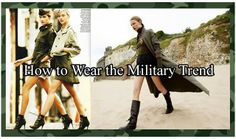 Official Blog of I'm Haute - Imhaute.com:  Fall & Winter Fashion 2013: How to Wear The Military Trend