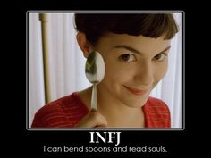 """I can bend spoons AND read souls.""  haha #INFJ"
