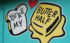 Austin Street Art: You're My Butter Half Mural by John Rockwell