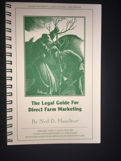 Legal Guide For Direct Farm Marketing by Neil D. Hamilton, 1999, SARE Ag Law Book