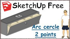 Sketchup Free - 14 - Arc de cercle Free, Trainers, Learning