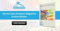 World Class Antiques Magazine