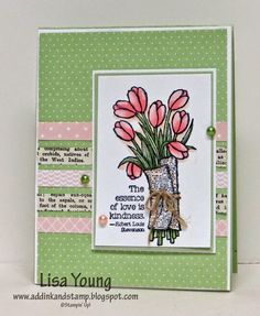 Lisa Young: Add Ink and Stamp –  Love is Kindness CCMC339 - 1/22/15 (SU - Stamp: Love is Kindness (Occ 2015)