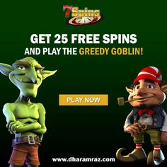 7 Spins casino has come up with a bundle of offers for casino lovers. Special Thursday Offer, get awesome 25 free spins and play the greedy goblins. Get the offer here https://bit.ly/2rpIBEF #7Spins #onlinecasinobonus #onlinecasino #poker #roulette #blackjack #slots #bingo #spins #Dharamraz