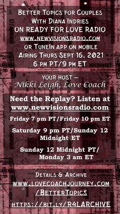 Premiering Thurs Sept 16, 2021 at 9 pm ET/6 pm PT on Ready for Love Radio with my guest Diana Indries. Listen on www.newvisionsradio.com or the TuneIn app. Full details on www.lovecoachjourney.com/bettertopics. How To Be Irresistible, Love Radio, Ready For Love, Head And Heart, Dating Advice, Online Dating, Relationship Quotes, Love Quotes, Romance