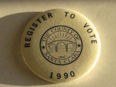 Register To Vote 1990 The County of Santa Clara by vintagehouses