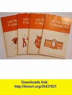 Lets Play Games in Language Arts 70 Objective-Associated Games and Activities (Lets Play Games in Language Arts, Volumes 1, 2, 3, 4) Michael W. Gamble, Teri Kwal Gamble ,   ,  , ASIN: B0040XYJA0 , tutorials , pdf , ebook , torrent , downloads , rapidshare , filesonic , hotfile , megaupload , fileserve