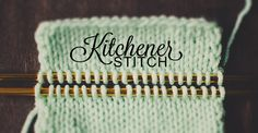Knitting Turorial - Kitchener Stitch - Perfectly wonderful photos teach you how to do this - from Craftsy.