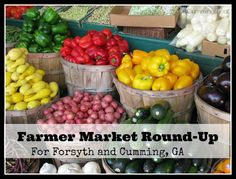 Farmer Market Round-Up for Forsyth and Cumming - Cumming Local | Things To Do in Cumming, GA & Forsyth County