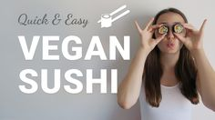 Easy vegan Sushi Tutorial Quick Easy Vegan, Vegan Sushi, Vegan Recipes, Youtube, Bamboo, Food, Vegane Rezepte, Essen, Meals