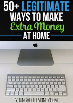 There are tons of legitimate ways to make extra money working at home. This post has 50+ ideas of ways to make extra money at home.
