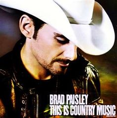 Brad Paisley - One of my favourite CDs in 2011! Remind Me, Be the Lake, Old Alabama and so many more!