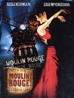 Moulin rouge, The Movie. One of the Best from Baz Lurhmann