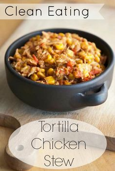 Chits and Giggles: {Recipe} Clean Eating Slow Cooker Tortilla Chicken Stew