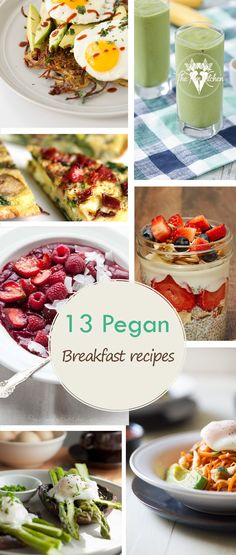 13 best Pegan (Paleo Vegan) Breakfast Recipes