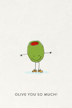 Olive you so much! #FoodPun #FoodQuotes #Luvo #FoodArt #FoodFun