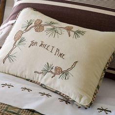 I pinned this For Thee I Pine Pillow from the Taylor Linens event at Joss and Main!
