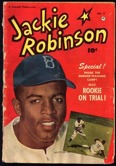 """[Front cover of Jackie Robinson comic book]. American Memory collection: """" Jackie Robinson & Other Baseball Highlights, Library of Congress. Jackie Robinson, Baseball League, Baseball Players, Baseball Cards, Baseball Pics, Baseball Stuff, Baseball Field, Hockey, African American History Month"""
