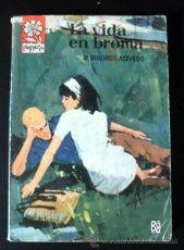 LA VIDA EN BROMA DE MARIA DOLORES ACEVEDO * COLECCION PIMPINELA * PRIMERA EDICION 1965