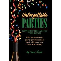 Unforgettable Parties...Without Breaking the Bank! (Paperback)  http://kohlerapronsink.com/amazonimage.php?p=0984530401  0984530401