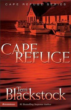 Cape Refuge, by Terri Blackstock...good Christian mystery
