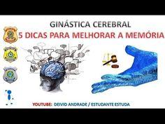 GINÁSTICA CEREBRAL - 5 DICAS PARA MELHORAR A MEMÓRIA