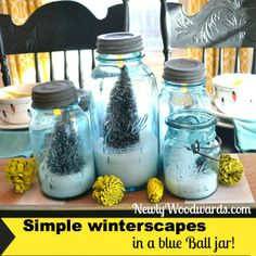 Love this simple winterscape using blue ball jars!