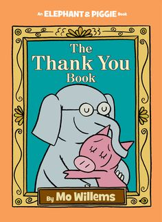 Today, May 2nd officially kicks off teacher appreciation week! Not to mention on Sunday, May 8th is Mother's Day!  Talk about THE perfect time for Mo Willems to release his final Elephant and Piggie book, THE THANK YOU book on May 3, 2016!   Gerald is careful. Piggie is not. Piggie cannot help smiling. Gerald can. Gerald worries …