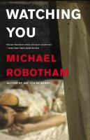 Watching you [sound recording] / Michael Robotham.