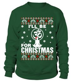 Ill Be Om Yoga For Christmas Sweater  #birthday #october #shirt #gift #ideas #photo #image #gift #costume #crazy #nephew #niece