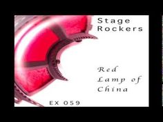 Stage Rockers - Red Lamp Of China