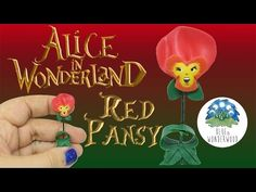 The Singing Red Pansy from Alice in Wonderland - Polymer Clay Tutorial - Blue in Wonderwood - YouTube