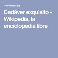 Cadáver exquisito - Wikipedia, la enciclopedia libre