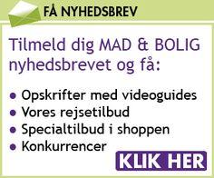 Mad & Bolig - Få opskrifter på gæstemad og tips til en hyggelig bolig