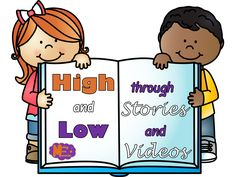 High vs. Low Stories A wonderful idea for continuing with high and low practice is telling your students some familiar folk tales. I sta...