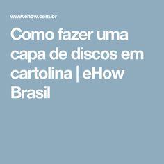 Como fazer uma capa de discos em cartolina | eHow Brasil