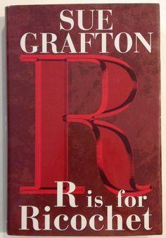 R Is for Ricochet by Sue Grafton Bk 18 Kinsey Millhone (2004 - Hardcover) BOMC