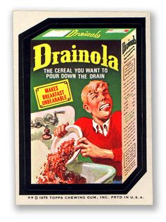Wacky Packages Topps 13th Series: Drainola