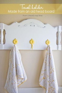 Turn an old headboard into a towel holder or coat hanger. Such a fun #DIY project!