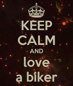Love a biker-for my Harley friends!