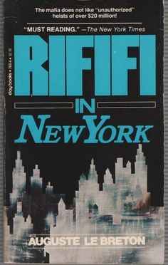 Rififi in New York  by Auguste Le Breton - Paperback, 1967, Day Books