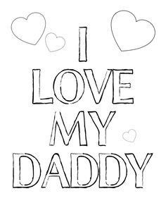 I Love My Daddy - coloring Father's Day printable