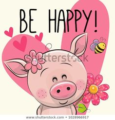 Be Happy Greeting card with cute Cartoon Pig Cartoon Cartoon, Pig Images, Pig Drawing, Pig Illustration, Birthday Clipart, Pig Art, Cute Pigs, En Stock, Pebble Painting