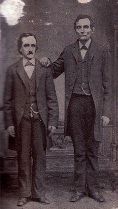 Edgar Allen Poe and Abraham Lincoln   http://thefineartdiner.blogspot.com/2012/05/what-is-freedom-abraham-lincoln-vampire.html?m=1
