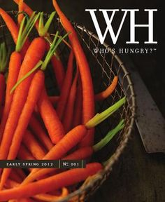 Who's Hungry? Magazine | Early Spring 2012 | No 1 the excellent food photography of Stephen Hamilton