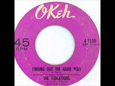 The Vibrations - Finding Out The Hard Way