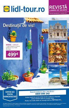 Catalog Lidl Tour Destinatii de Vis in Octombrie 2017 - Catalog AZ Lidl, Stele, Catalog, Tours, Planes, Morocco, Brochures