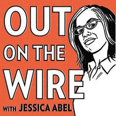 Stream Out on the Wire Episode Proof of Concept by Jessica Abel from desktop or your mobile device Proof Of Concept, American Life, Dark Forest, Episode 5, Make It Work, Library Books, Wire Work, Nonfiction, Being Ugly
