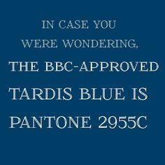 Official TARDIS Blue.